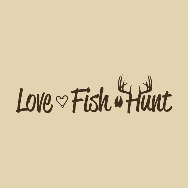 Love Fish Hunt Wall Decal, Deer Antlers, Vinyl, Graphic, Home Decor, Sticker, Sign, Hunting, Fishing, Hunting Decor by ThePrimitiveCraft on Etsy