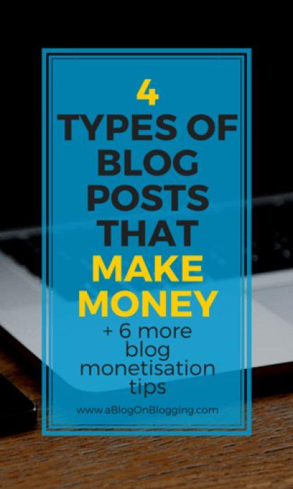 4 Types Of Blog Posts That Make Money