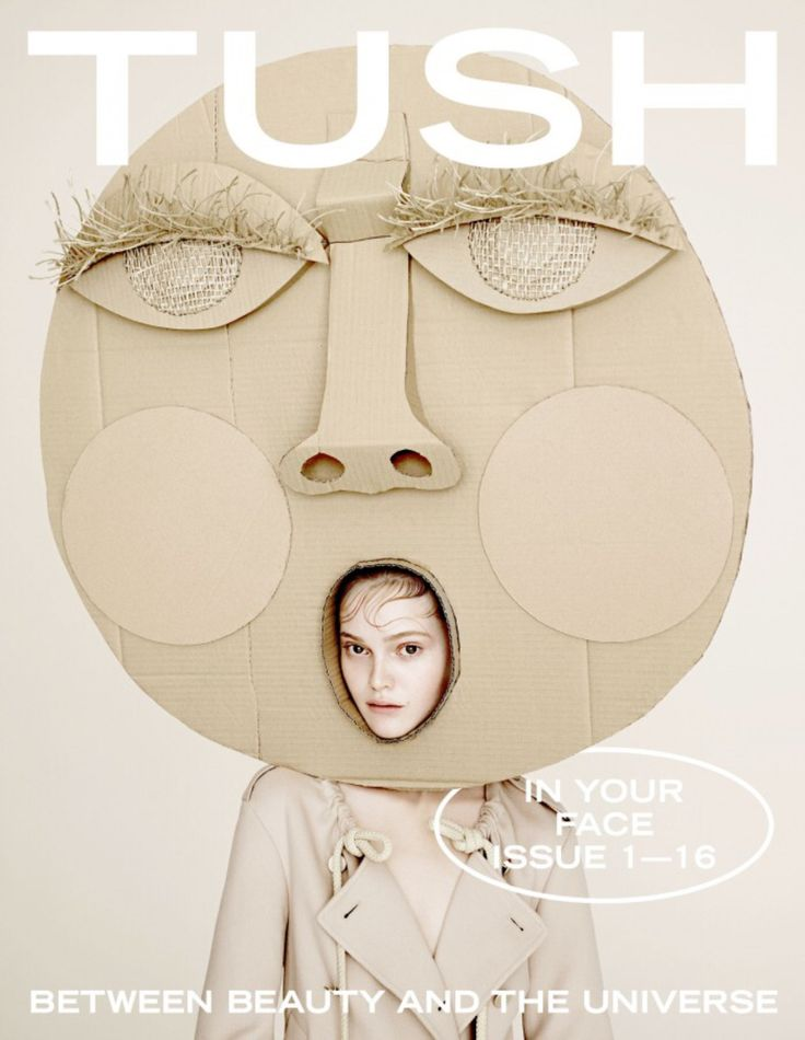 "Tush Magazine ""In Your Face"""