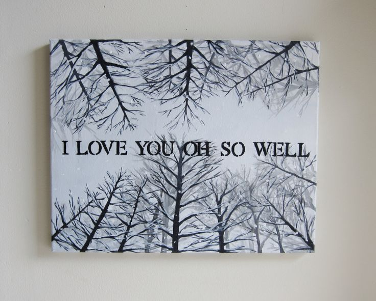 Print - Dave Matthews Band Original Quote Painting - I Love You Oh So Well Lyrics 8 x 10 Art - Snowy Trees Artwork. $19.50, via Etsy.