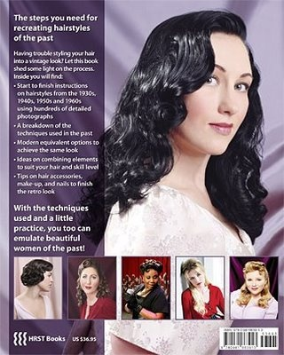 Vintage Hairstyling: Retro Styles with Step by Step Techniques by Lauren Rennells 2nd edition :ISBN 0981663915 GetGoRetro.com