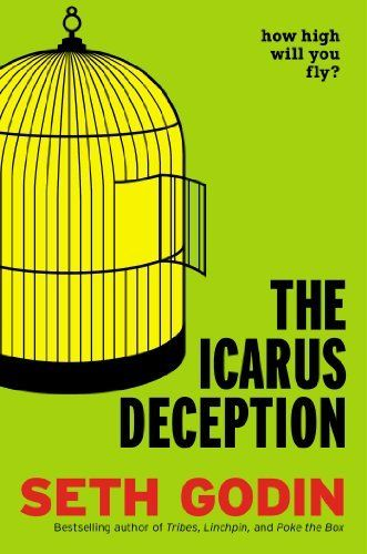 The Icarus Deception: How High Will You Fly? by Seth Godin, http://www.amazon.com/dp/1591846072/ref=cm_sw_r_pi_dp_nBbvrb0F6PG8T