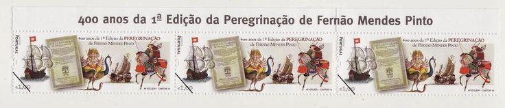 Vultos da História e da Cultura: Fernão Mendes Pinto (400 anos da 1.ª edição Peregr...