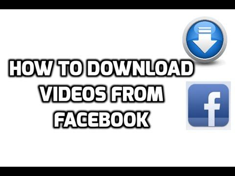 How To Download Videos From Facebook (No software required)