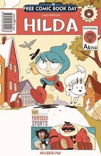 Comicbook: FCBD 2016 Nobrow Hilda/Akissi/Fantasy Sports by Luke Pearson, et al.