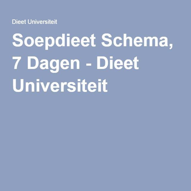 Soepdieet Schema, 7 Dagen - Dieet Universiteit