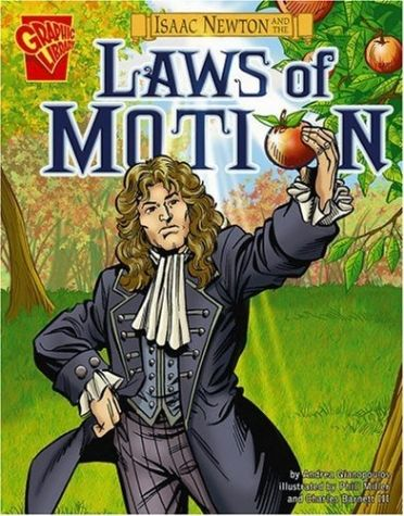 Isaac Newton and the Laws of Motion -- Graphic Novel