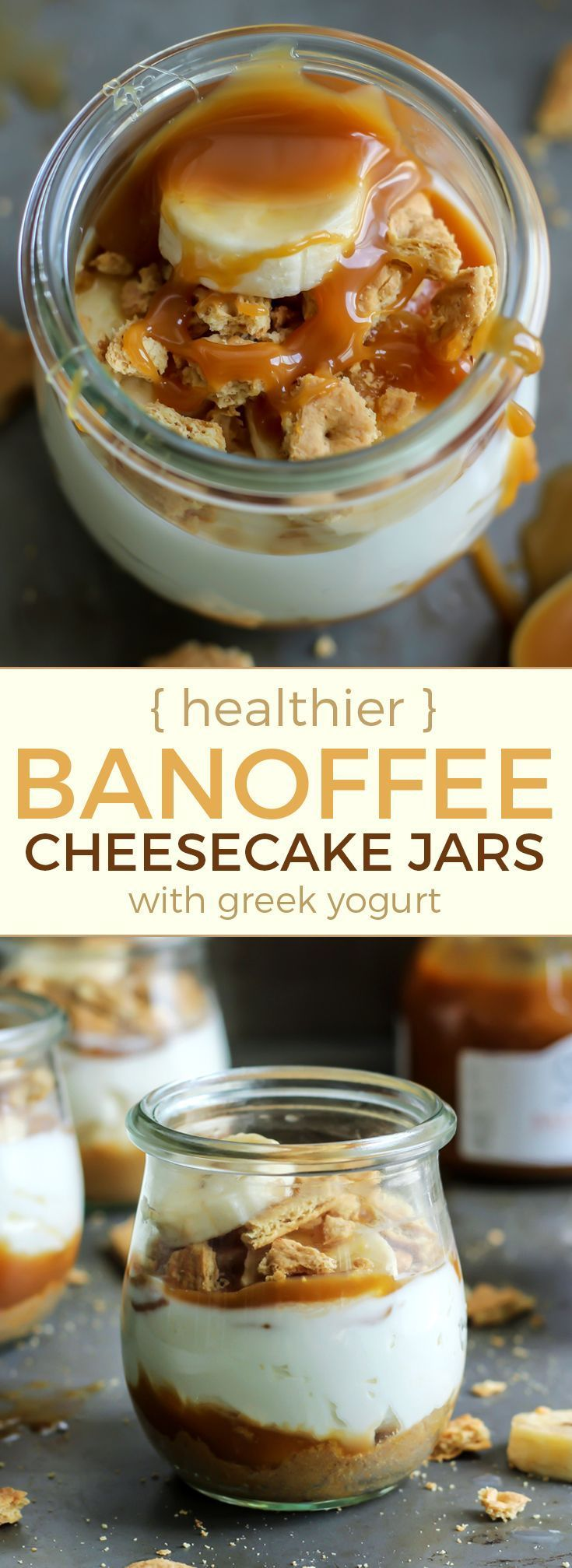 No-Bake Banoffee Cheesecake Jars. These are perfect little single-serve desserts. You can use your favorite GF cookie or graham cracker for the base!
