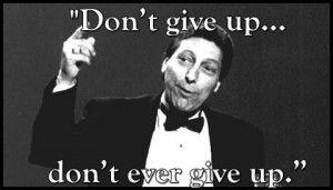 Jimmy Valvano's never give up speech.