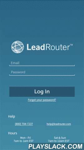 LeadRouter - Real Estate  Android App - playslack.com , The LeadRouter Mobile App provides real estate agents and admins lead management capabilities using the proprietary LeadRouter application provided by Realogy. The LeadRouter Mobile App allows agents and admins access to their leads on the go.Agent Key Features: • Ability to View/Update/Edit all leads assigned to the agent • Add leads for personal contacts • Click to Call • Adjust Lead Availability Hours • View Calendar Events and…