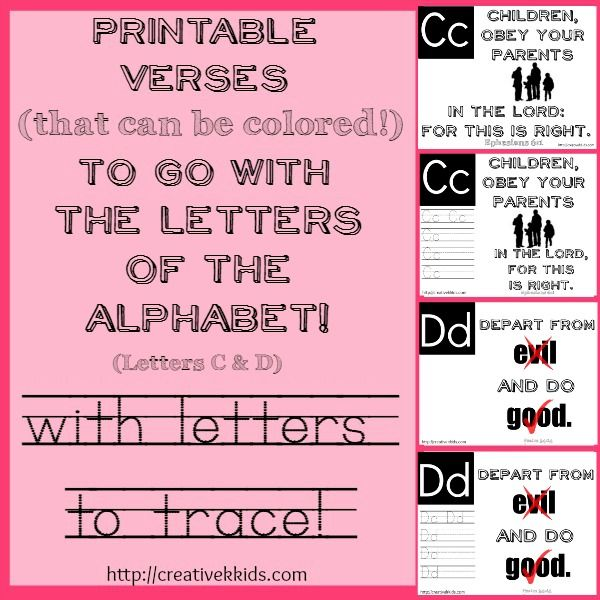 Printable worksheets for verses that go along with letters C & D that can be used for tracing the letters as well as for memory work.