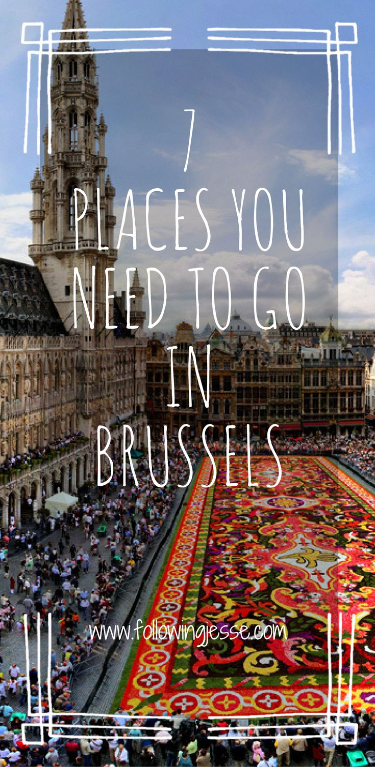 Planning to visit to Brussels, Belgium in the future? Here are 7 irresistible things you NEED to check out!