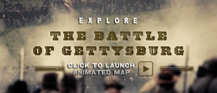 Multimedia source: The Battle of Gettysburg interactive video and map. Portrays a visual timeline of the famous battle during the Civil War. Easy to understand but content is appropriate for sixth grade and up.