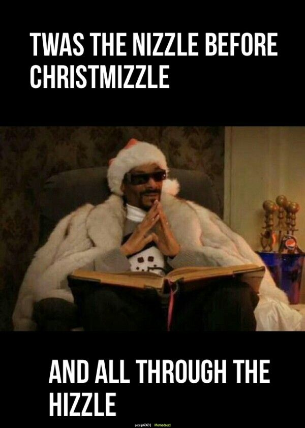 Snoop Dogg Night Before Christmas meme - Life throws you curves. Being prepared…