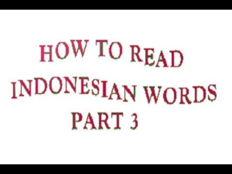 How To Read Indonesian Words Part 3
