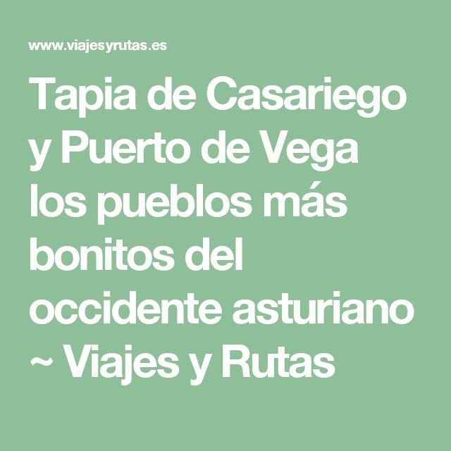 Tapia de Casariego y Puerto de Vega los pueblos más bonitos del occidente asturiano ~ Viajes y Rutas