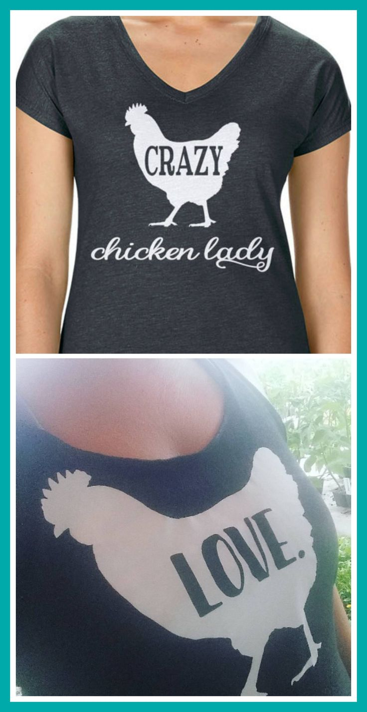 Show off your love of chickens with a Crazy Chicken Lady shirt or Chicken Love shirt.  Available as a v-neck or tank in super soft styles.  https://www.etsy.com/shop/libertyislandfarm  #chickenlove #backyardchickens #crazychickenlady