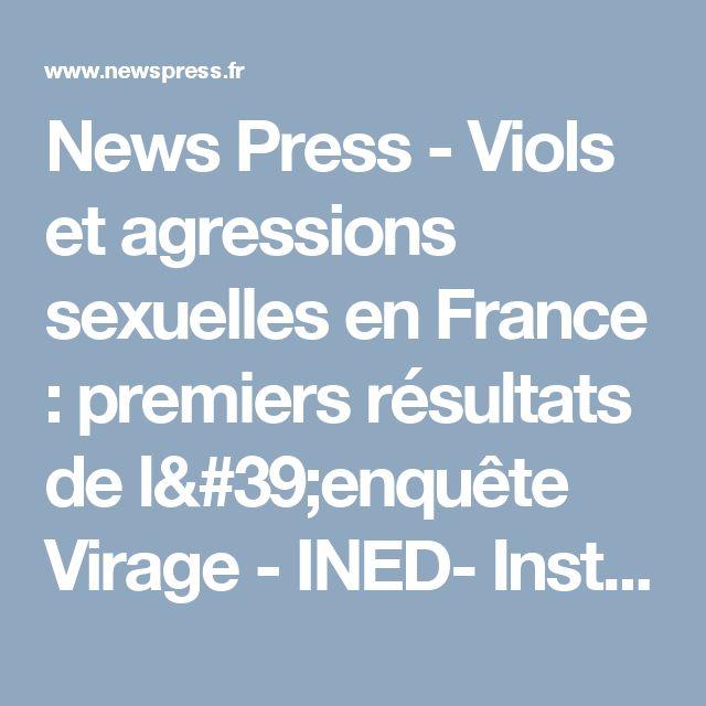 News Press - Viols et agressions sexuelles en France : premiers résultats de l'enquête Virage - INED- Institut National d'Etudes Démographiques
