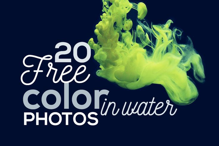 20 Free Color In Water Photos