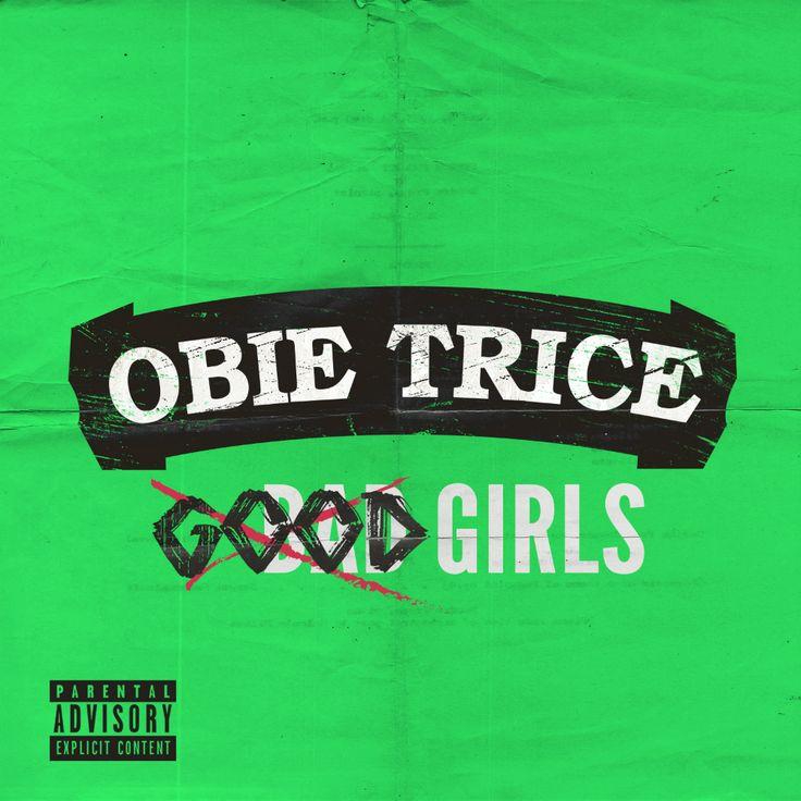 Obie Trice – Good Girls