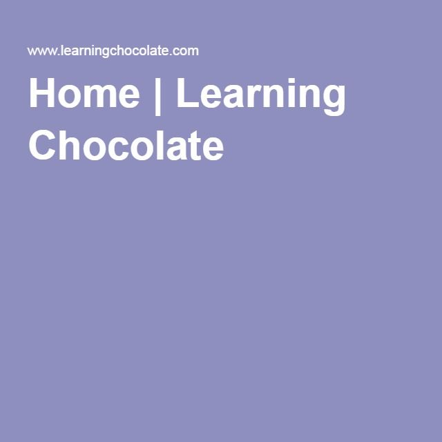 Home | Learning Chocolate