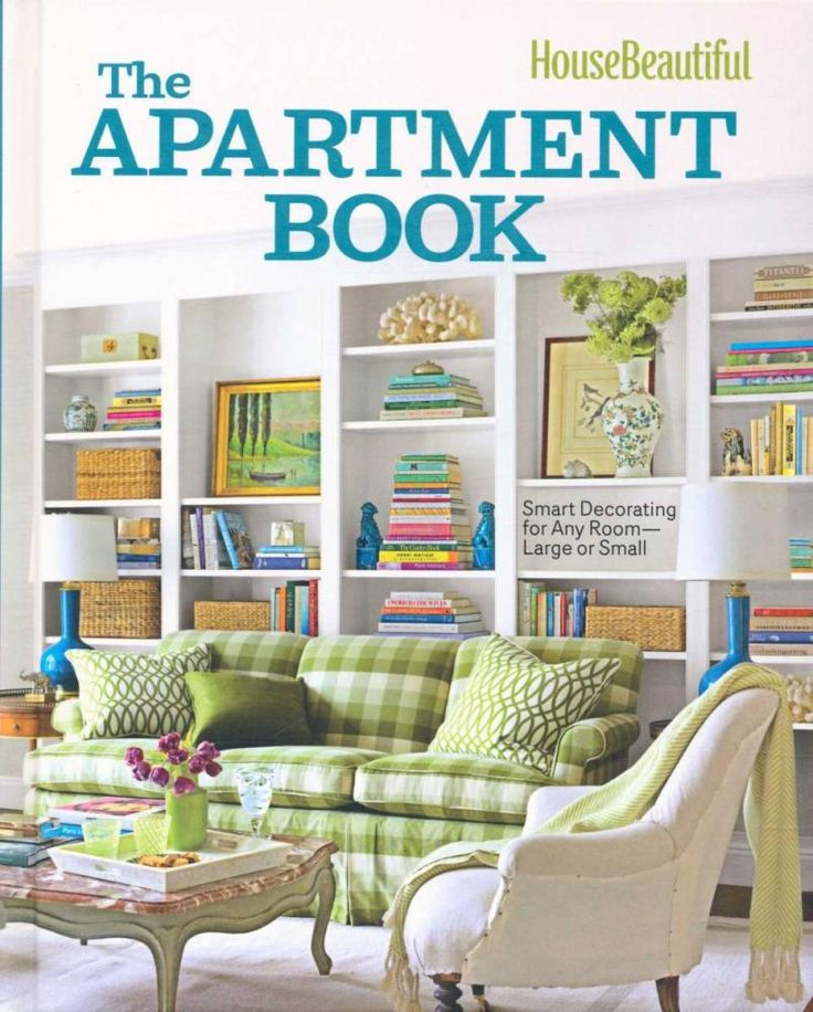 The Apartment Book : Smart Decorating for Rooms Small and Large - Carol Spier 2013 7