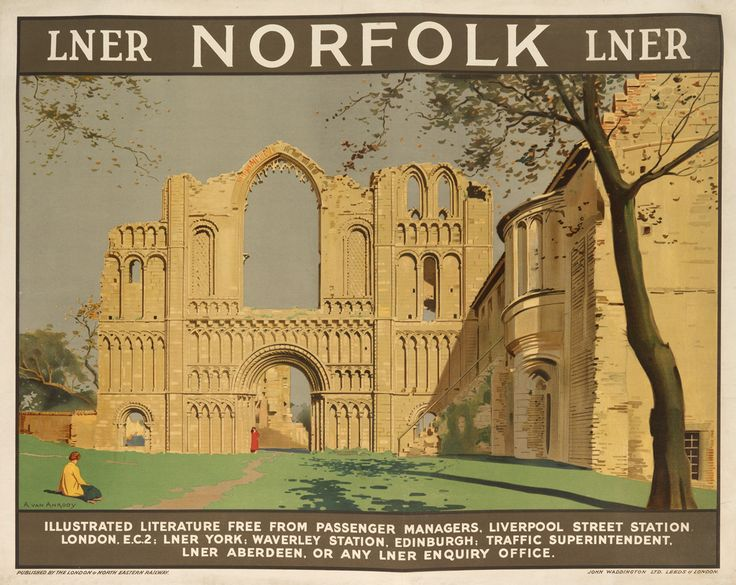 NORFOLK / ANTON VAN ANROOY (1870-1949) LNER. Circa 1925. Tourists help put the ruins of Norfolk's Castle Acre Priory into perspective. As with most of his posters, great attention is paid to architectural detail.