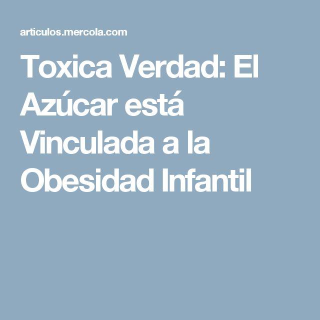 Toxica Verdad: El Azúcar está Vinculada a la Obesidad Infantil