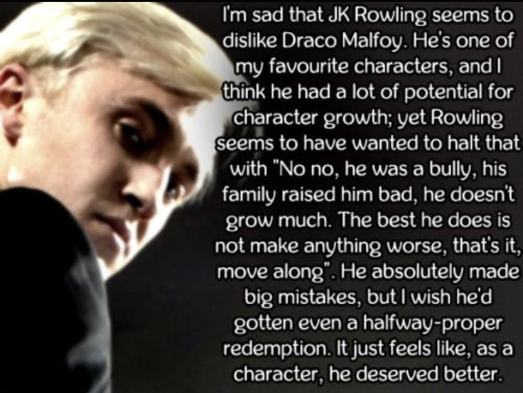 Well if you stand by to make things worse you are part of the problem. Harry was abandoned since he was just tiny and he's the hero and I'm not saying that Draco should've been able to save everyone no Harry but still.