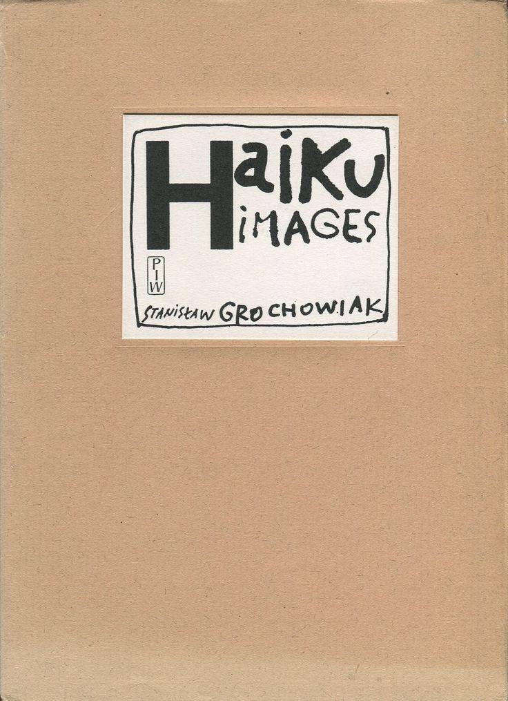 """""""Haiku images"""", Warszawa 1978, Państwowy Instytut Wydawniczy, book cover by Jan Bokiewicz"""