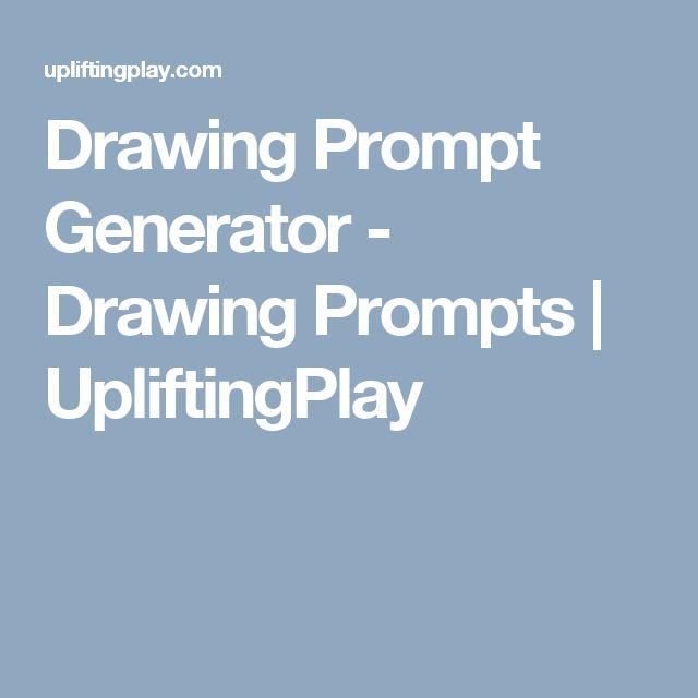 Drawing Prompt Generator - Drawing Prompts   UpliftingPlay
