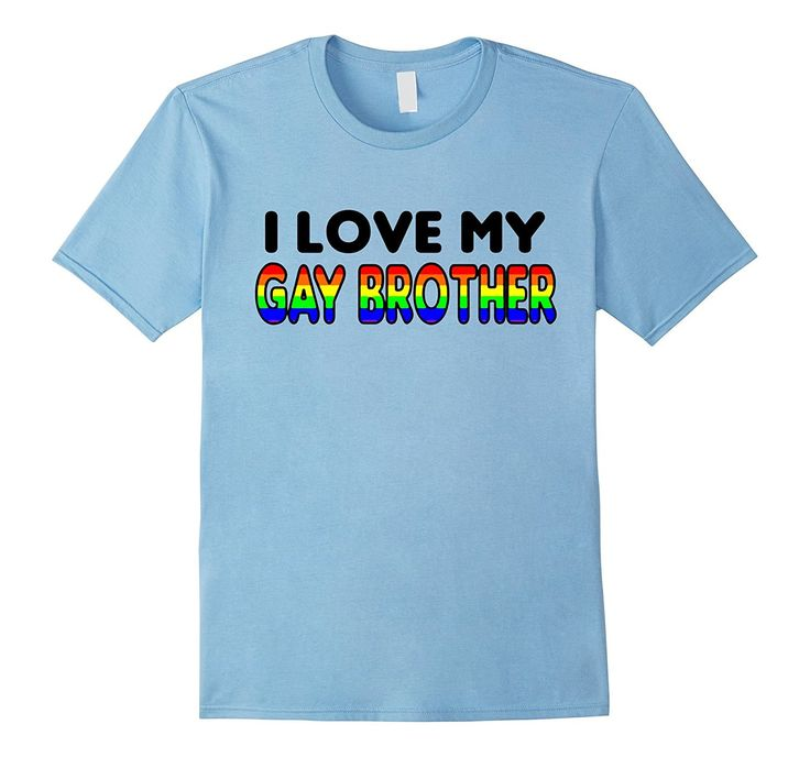 i love my gay brother rainbow lgbt pride flag colorful shirt