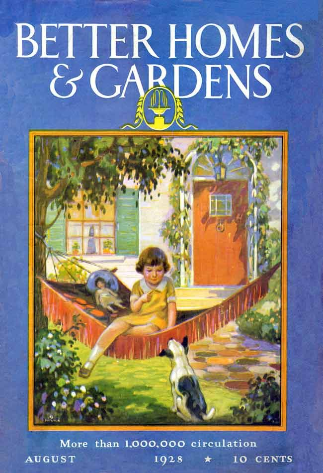 Better Homes And Gardens 1928 08 Vintage Magazine Covers Pinterest Gardens Home And