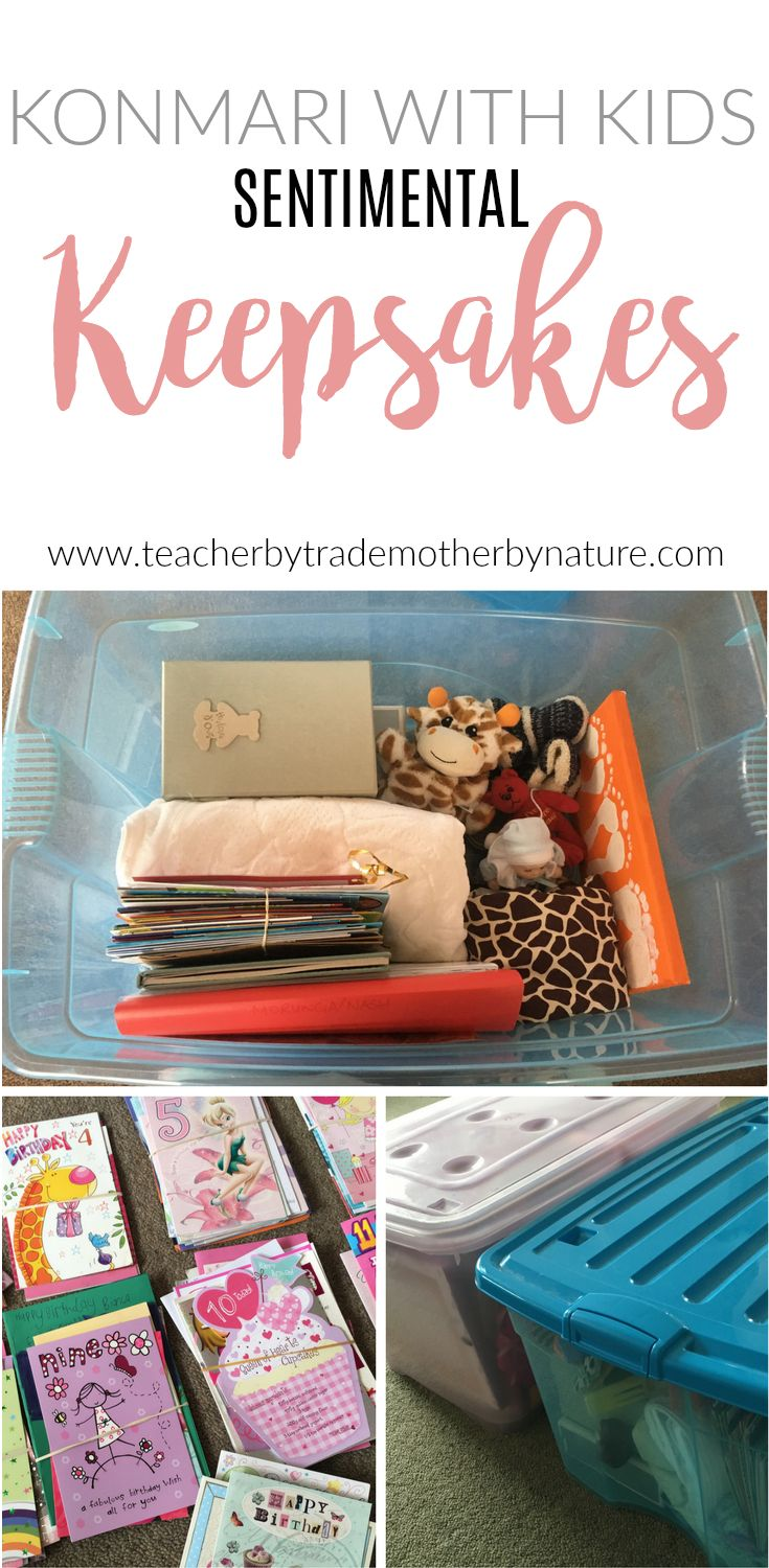 KONMARI WITH KIDS - SENTIMENTAL KEEPSAKES by Teacher by trade, Mother by nature