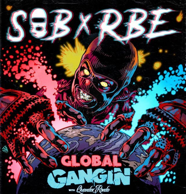 Sob X Rbe Announce Global Gangin Tour Global Tours Comic
