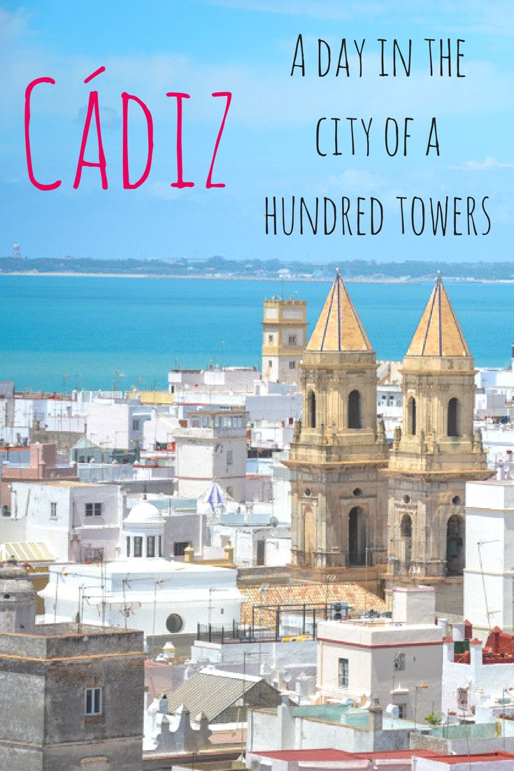 A visit to Cadiz on the Costa de la Luz, Spain. Andalusia day trip destination by the sea. Historic old town, great food and plenty of things to see. #spain #spanish #daytrip #roadtrip #andalusian #cádiz