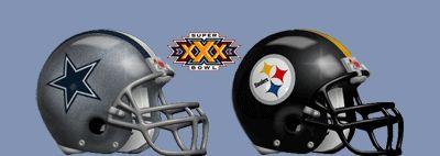 Super Bowl XXX - January 28, 1996 Sun Devil Stadium - Tempe, Arizona Dallas Cowboys 27 - 17 Pittsburgh Steelers