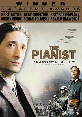 The Pianist (2002) Famed Polish concert pianist Wladyslaw Szpilman (Adrien Brody, in an Oscar-winning role) struggles to survive the onslaught of Nazi tyranny during World War II in this Roman Polanski-directed drama based on Szpilman's memoirs.