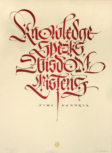 Knowledge Speaks - Wisdom Listens. by Luca Barcellona - Calligraphy Lettering Arts, via Flickr #lettering #typography #calligraphy