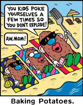 potato humor - Baked potatoes