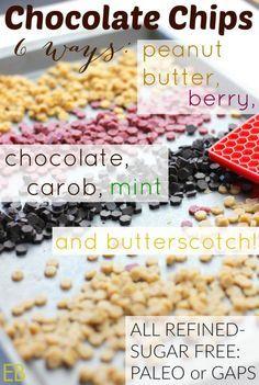 Homemade CHOCOLATE CHIPS 6 Ways: chocolate, carob, peanut butter, butterscotch, berry (or fruit), chocolate mint {refined-sugar-free, Paleo/GAPS} - Eat Beautiful