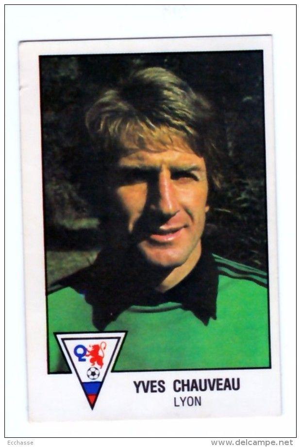 panini football 79 1979   OL Lyon Olympique Lyonnais Yves Chauveau N° 82