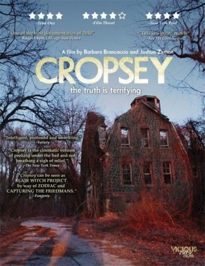 Today's review: Cropsey (2009)  Rating: Not Rated- Documentary, Crime, Horror Directed By:Joshua Zeman,Barbara Brancaccio Written By:Joshua Zeman Release Date: June 4, 2009 Runtime: 1 hr. 24 min.    Cropseyis a 2009 Americandocumentary filmwritten and directed by Joshua Zeman and Barbara Brancaccio.