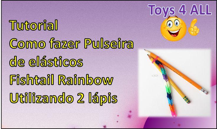 Pulseiras de elasticos: Como fazer Pulseira de elásticos Fishtail Rainbow com 2 lapis #Pulseiras de #Elasticos #rainbowLoom