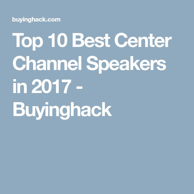 10 best Best Center Channel Speakers images on Pinterest | Channel ...