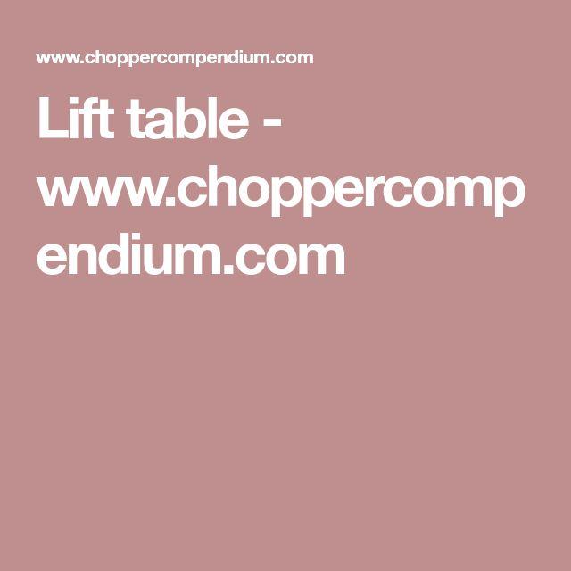 Lift table - www.choppercompendium.com