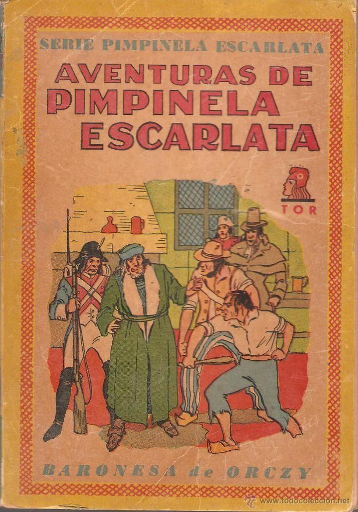 LOTE 6 LIBROS SERIE LA PIMPINELA ESCARLATA Nº 3,6,8,9,11,12 - BARONESA DE ORCZY - EDIT. TOR 1945 - Foto 1