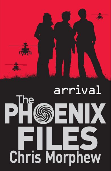 Arrival by Chris Morphew - series The phoenix files