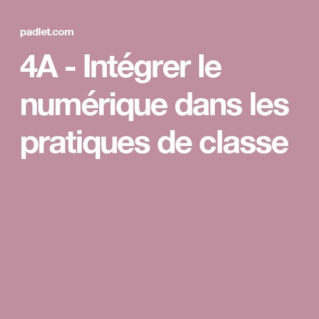 4A - Intégrer le numérique dans les pratiques de classe