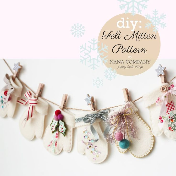felt mittens - nanacompany diy  Visit and Like our Facebook Page full of Ideas for all Holidays! https://www.facebook.com/pages/Holiday-Helpers/251688461649019?ref=hl
